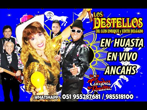 LOS DESTELLOS- AMOR ANDINO- EDITH DELGADO MONTES -EN HUASTA