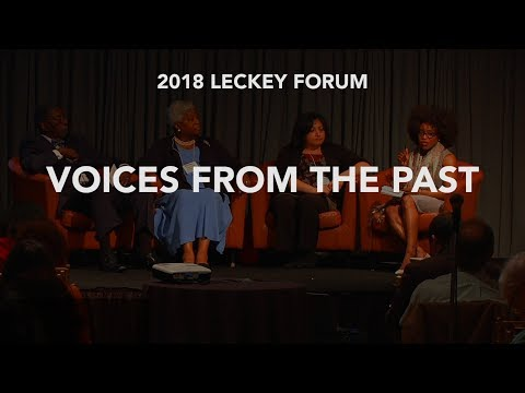 2018 Leckey Forum: Voices From The Past