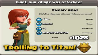 Clash of Clans +1028 TROPHIES IN 1 HOUR DEFENSE! TROLLING TO TITAN | Build + Replays
