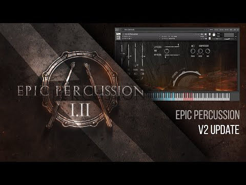 Epic Percussion V2 Update. Cinematic Drums KONTAKT Library.