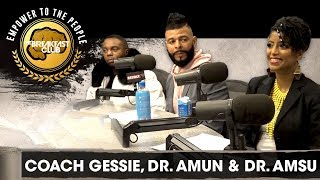 Coach Gessie, Dr. Amun & Dr. Amsu Talk Endometriosis, Herpes & More