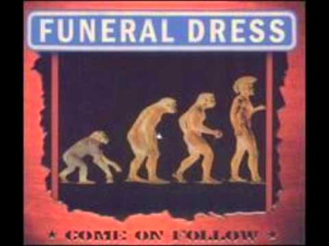 Funeral Dress - Death and Glory