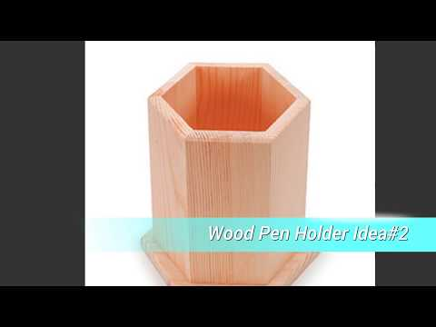 10 Wood Pen Holder Ideas