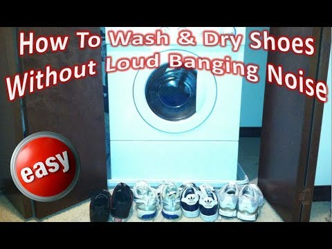 How To Wash & Dry Shoes Without Loud Banging Noise