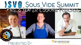 Fire & Water Cooking Podcast - Sous Vide Summit 2020 w/ the ISVA