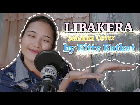 LIBAKERA | Señorita Cover