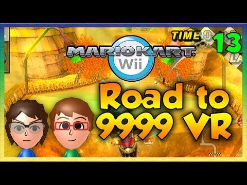 Mario Kart Wii Custom Tracks - Road to 9999 VR Episode 13 - A BLOOPER?! NOOOO!