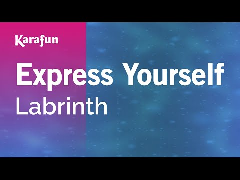 Karaoke Express Yourself  Labrinth *