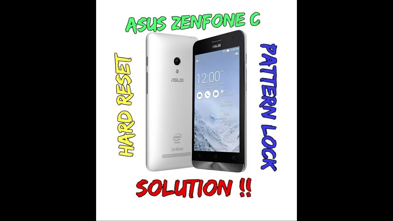 Asus Zenfone C Z007 Hard Reset Pattern Lock Solution