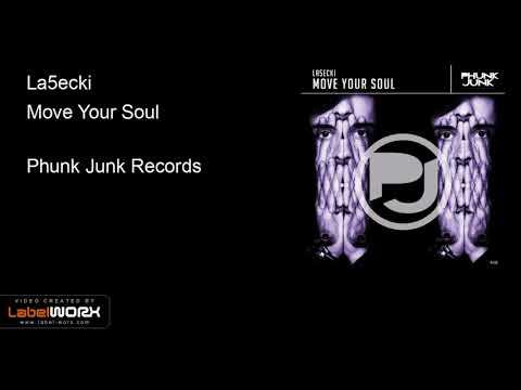 La5ecki - Move Your Soul (Original Mix)