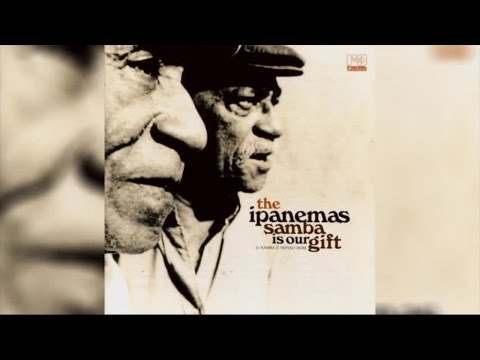 The Ipanemas - Samba Is Our Gift (Full Album Stream)
