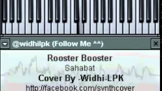 [SYNTH COVER] Rooster Booster - Sahabat