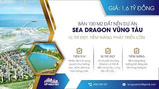 Bán đất nền dự án Sea Dragon Vũng Tàu