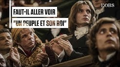 'Un Peuple et son roi' est-il un grand film sur la Révolution ? | Clash Culture