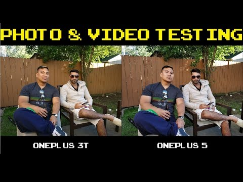OnePlus 3T vs OnePlus 5 - Photo & Video Testing