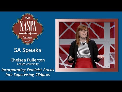 2017 NASPA Annual Conference SA Speaks - Chelsea Fullerton