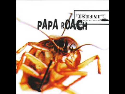 Papa Roach - Never Enough