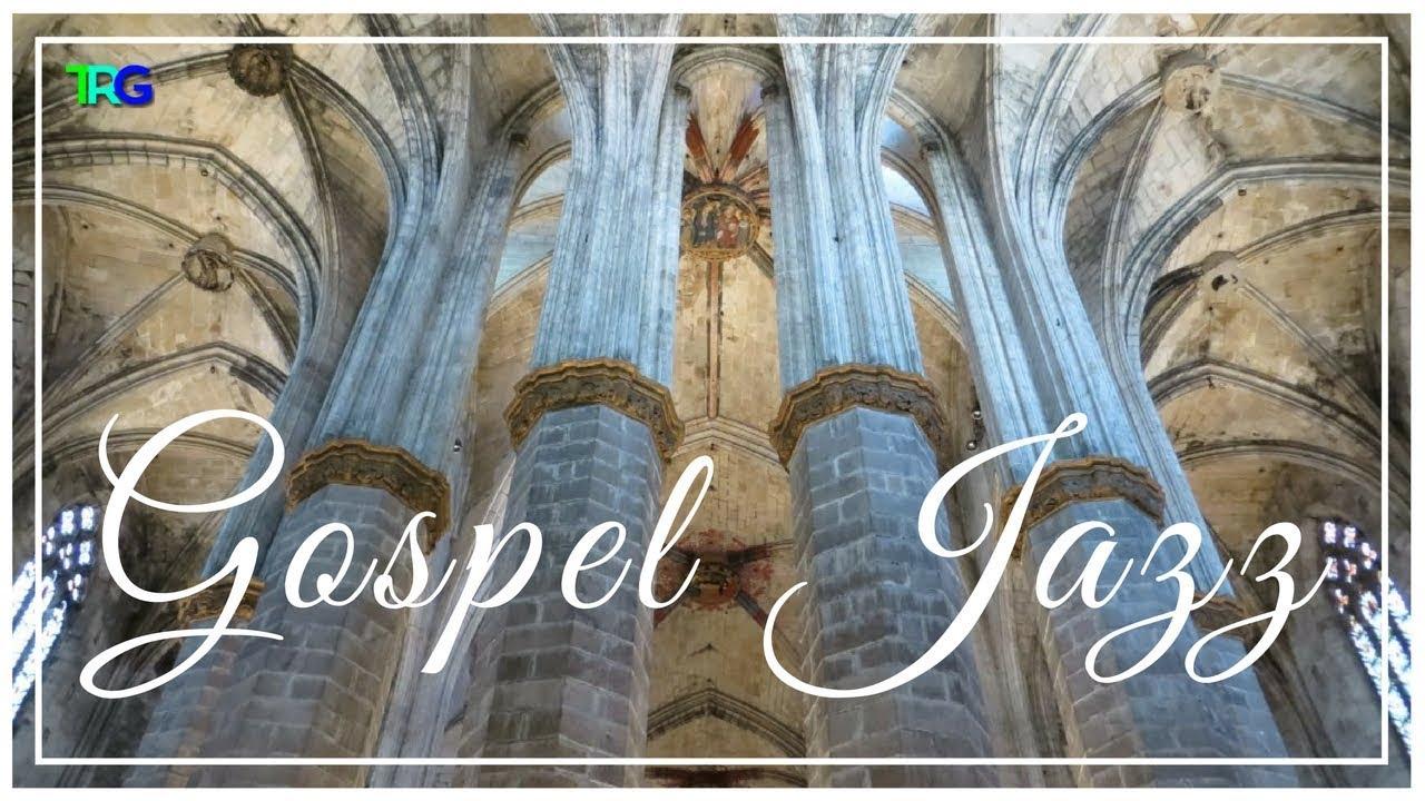 Smooth Instrumental Gospel Jazz Music Collection HD | Black Gospel Jazz  Instrumental Playlist Hi-Fi