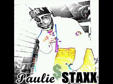 Paulie STAXX - Everythings A Go (Remix)