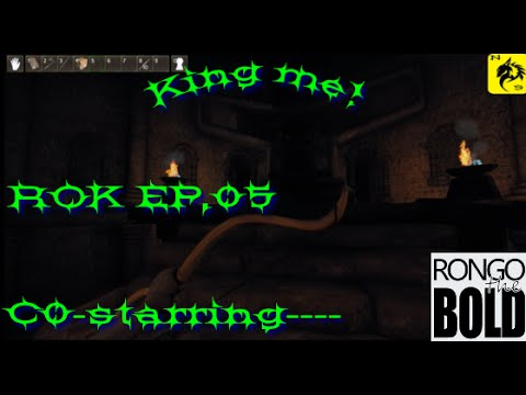 Reign of kings Ep 05 Co-op with Rongo the bold King me!