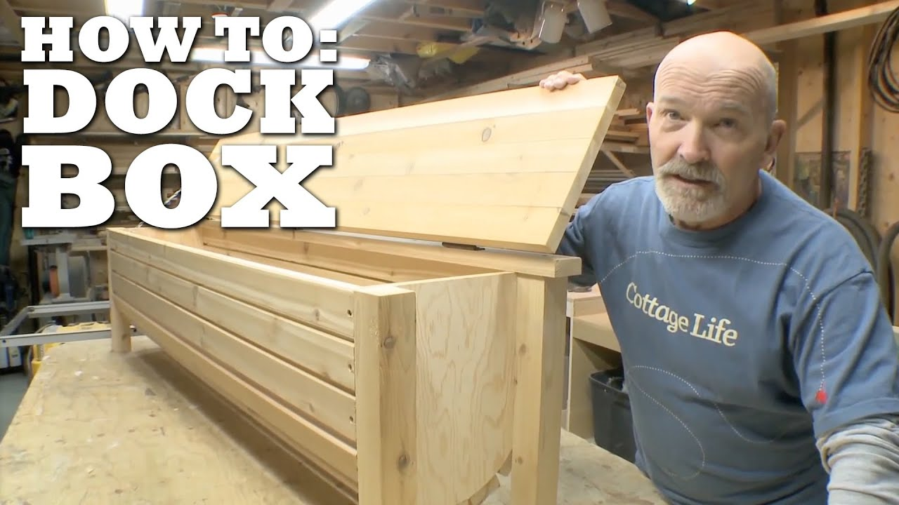 How To Build A Dock Box Youtube