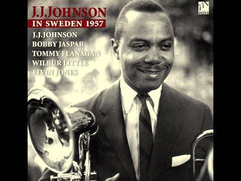 J.J.Johnson Quintet - A Night In Tunisia
