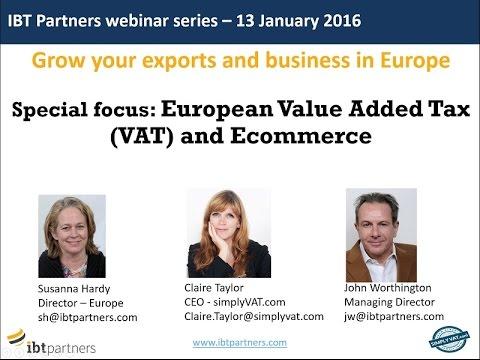 Webinar: European Value Added Tax (VAT) and Ecommerce
