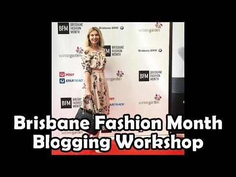 Brisbane Fashion Month -- Fashion Blogging Workshop