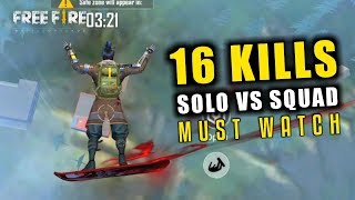 Solo vs Squad 16 Kills Best Gameplay in Free Fire- Total Gaming