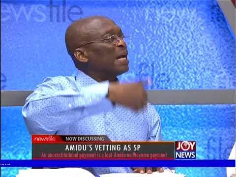 Amidu's vetting as Special prosecutor - Newsfile on JoyNews (17-2-18)
