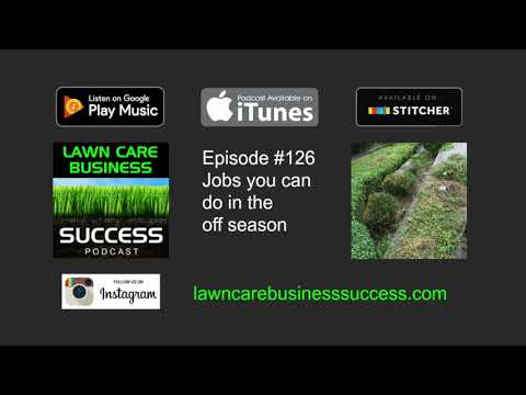 Episode #126 Jobs you can do in the off season (Podcast audio)