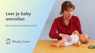 Oefening: 'Leer je baby omrollen' bij een voorkeurshouding rechts - Skully Care