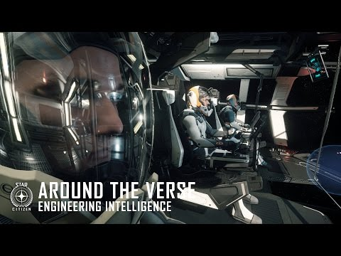 Star Citizen: Around the Verse - Engineering Intelligence