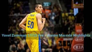 Yovel Zoosman 17/18 Pre-season Maccabi Highlights - The Future