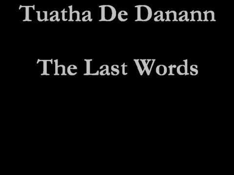Tuatha De Danann - The Last Words