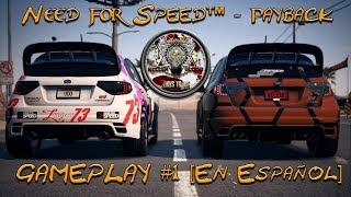 Need for Speed™ Payback - |Gameplay #1| [En Español]