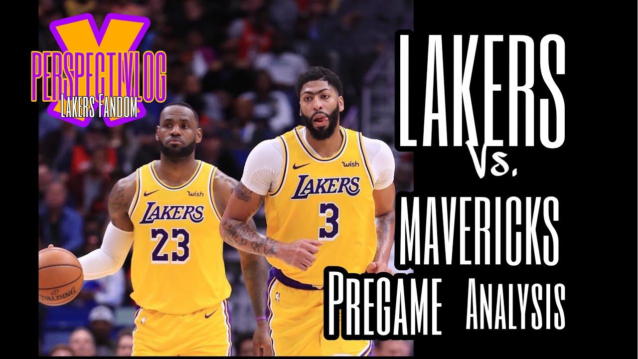 Lakers Vs Mavericks Pregame Analysis Youtube