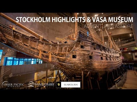 Adventure Ashore - Stockholm, Sweden - Highlights and Vasa Museum