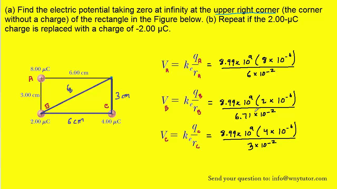 A Find The Electric Potential Taking Zero At Infinity Upper Right Corner Withou