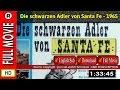 Watch Online: Die schwarzen Adler von Santa Fe (1965)