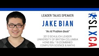 "Jake Bian, ""An AI Problem Book"" -- SLXCA Leader Talk (9.16.17)"