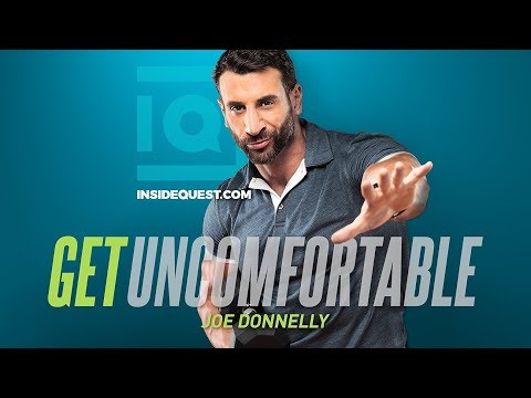 Joe Donnelly - Why Comfort is the Enemy