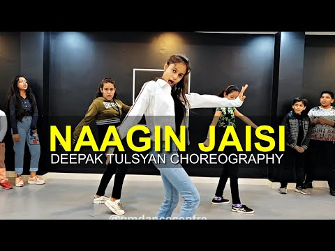 Naagin Jaisi - Dance Cover  Deepak Tulsyan Choreography  Tony Kakkar  G M Dance