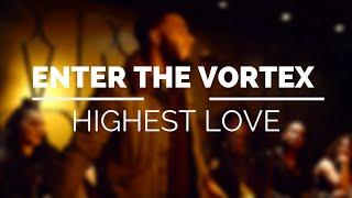 Highest Love - #FLOVortex #SpokenWord #Poetry