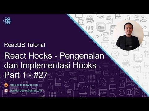 React Hooks - Pengenalan dan Implementasi - Part 1   #27 ReactJS Tutorial [Indonesia] thumbnail