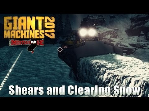 Giant Machines 2017 - Huge Shears and Clearing Snow