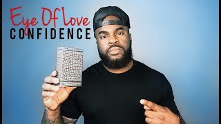 Eye Of Love Confidence Fragrance Review | Men's Pheromone Review