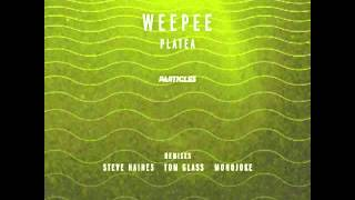 Weepee - Platea (Steve Haines Remix) [Particles]