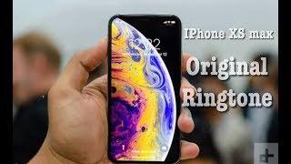 Iphone xs max (original ringtone ...