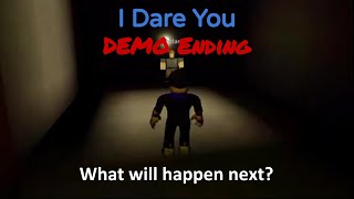 ROBLOX I Dare You | DEMO Ending